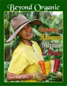 Beyond Organic Growing for Maximum Nutrition and Flavor ebook